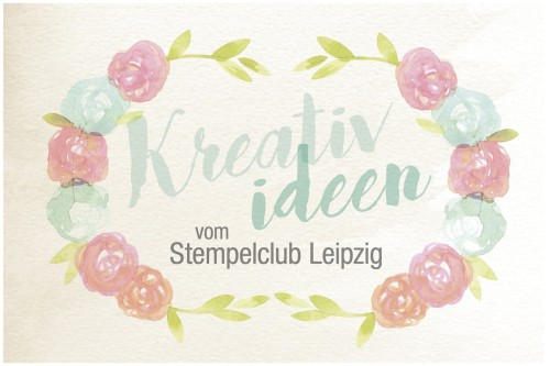 Kreative-ideen-Stempelclub-Leipzig-stampinup-1200x798